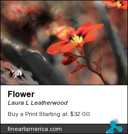 Flower by Laura L Leatherwood - Digital Art - Digital Art