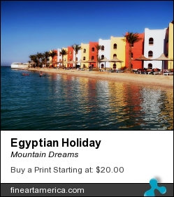 Egyptian Holiday by Mountain Dreams - Photograph - Photography