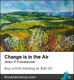 Change Is In The Air by Allan P Friedlander - Painting - Acrylic On Gallery Wrapped Canvas