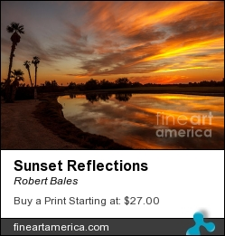 Sunset Reflections by Robert Bales - Photograph - Photo