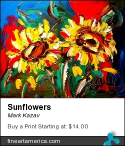 Sunflowers by Mark Kazav - Painting - Oil On Canvas