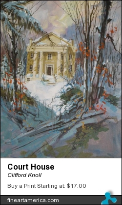 Court House by Clifford Knoll - Painting - Acrylic On Canvas