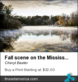 Fall Scene On The Mississippi by Cheryl Baxter - Photograph - Photography