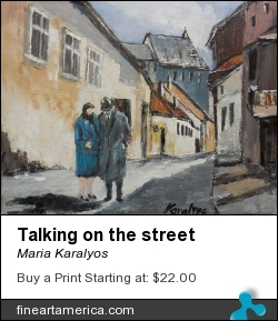 Talking On The Street by Maria Karalyos - Painting - Oil On Canvas