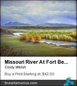 Missouri River At Fort Benton by Cindy Welsh - Painting