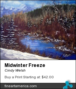 Midwinter Freeze by Cindy Welsh - Painting - Acryloic On Canvas Board