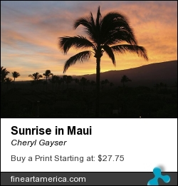 Sunrise In Maui by Cheryl Gayser - Photograph - Photography