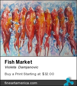 Fish Market by Violeta  Damjanovic - Painting - Watercolor