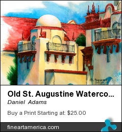 Old St. Augustine Watercolor Painting By Daniel Adams by Daniel  Adams - Painting - Watercolor Painting