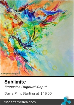 Sublimite by Francoise Dugourd-Caput - Painting - Mixed Media On Canvas