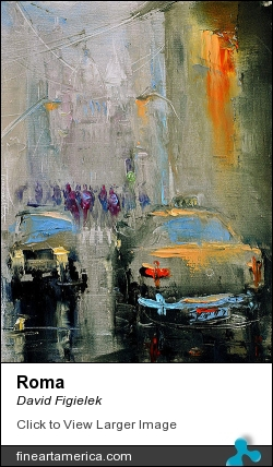 Roma by David Figielek - Painting - Oil On Canvas