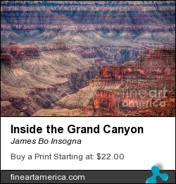 Inside The Grand Canyon by James Bo Insogna - Photograph - Fine Art Nature Landscape Photography Prints