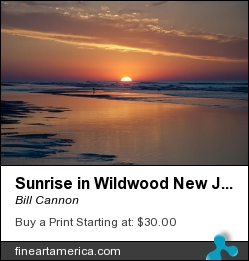 Sunrise In Wildwood New Jersey by Bill Cannon - Photograph - Photo