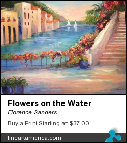 Flowers On The Water by Florence Sanders - Painting - Oil On Canvas