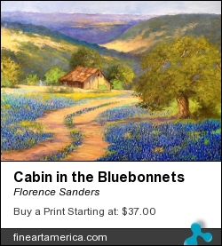Cabin In The Bluebonnets by Florence Sanders - Painting - Oil On Canvas