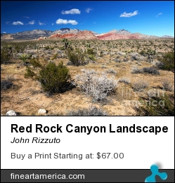 Red Rock Canyon Landscape by John Rizzuto - Photograph - Photography