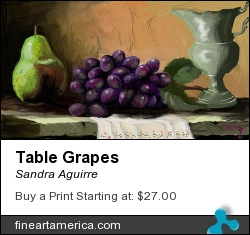 Table Grapes by Sandra Aguirre - Painting