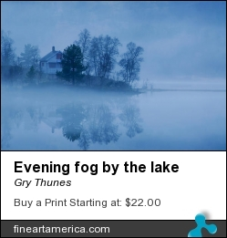 Evening Fog By The Lake by Gry Thunes - Photograph