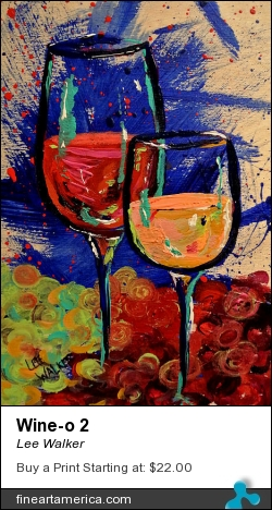 Wine-o 2 by Lee Walker - Painting - Acrylic On Canvas