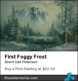 First Foggy Frost by Brent Vall Peterson - Painting - Oil On Canvas
