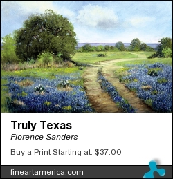 Truly Texas by Florence Sanders - Painting - Oil On Canvas