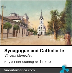 Synagogue And Catholic Temple by Vincent Monozlay - Painting - Painting From Postcard