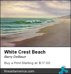 White Crest Beach by Barry DeBaun - Painting - Oil On Canvas