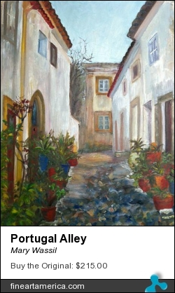 Portugal Alley by Mary Wassil - Painting - Oil On Canvas