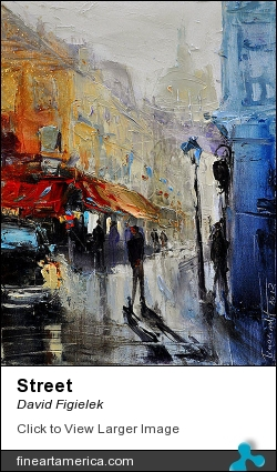 Street by David Figielek - Painting - Oil On Canvas