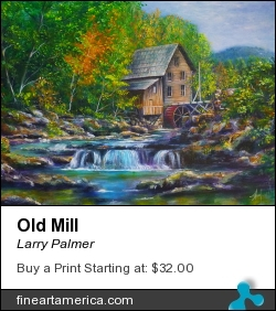 Old Mill by Larry Palmer - Painting - Acrylic