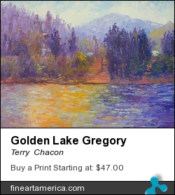 Golden Lake Gregory by Terry  Chacon - Painting - Oil On Canvas