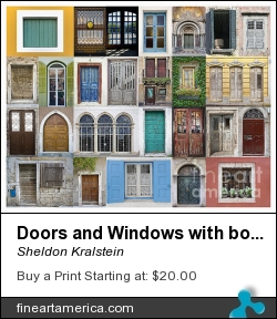 Doors And Windows With Border by Sheldon Kralstein - Photograph - Photograph