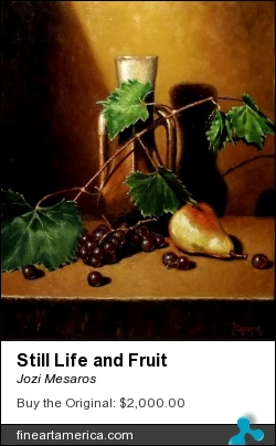 Still Life And Fruit by Jozi Mesaros - Painting - Oil On Canvas