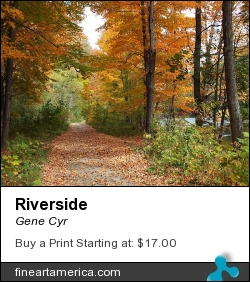 Riverside by Gene Cyr - Photograph - Photos