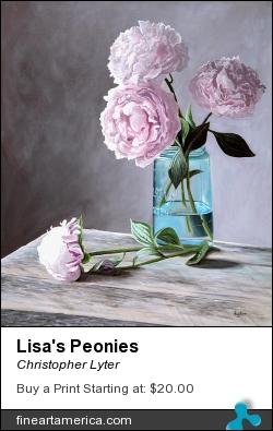 Lisa's Peonies by Christopher Lyter - Painting - Oil On Canvas