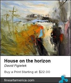 House On The Horizon by David Figielek - Painting - Oil On Canvas