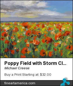 Poppy Field With Storm Clouds by Michael Creese - Painting - Oil On Canvas