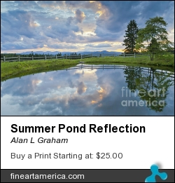 Summer Pond Reflection by Alan L Graham - Photograph - Photography