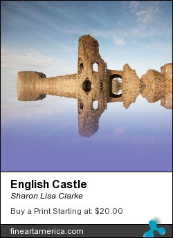 English Castle by Sharon Lisa Clarke - Photograph - Photography