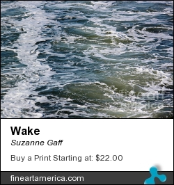 Wake by Suzanne Gaff - Photograph - Photograph, Giclee Print, Canvas Print, Poster, Fine Art Print, Greeting Card