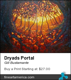 Dryads Portal by Gill Bustamante - Painting - Oil On Canvas