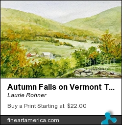 Autumn Falls On Vermont Town by Laurie Rohner - Painting - Watercolor On Paper