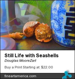 Still Life With Seashells by Douglas MooreZart - Painting - Painting And Digital