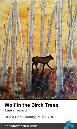 Wolf In The Birch Trees by Laura Heilman - Mixed Media - Mixed Media