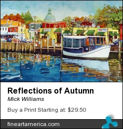 Reflections Of Autumn by Mick Williams - Painting - Watercolor