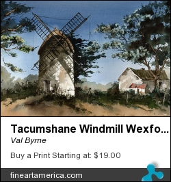Tacumshane Windmill Wexford by Val Byrne - Painting - Watercolour
