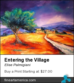 Entering The Village by Elise Palmigiani - Painting - Oil On Canvas