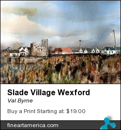 Slade Village Wexford by Val Byrne - Painting - Watercolour