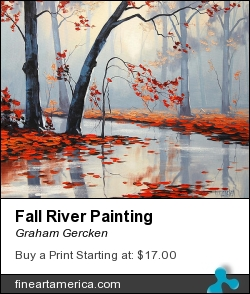 Fall River Painting by Graham Gercken - Painting - Oil On Canvas