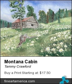 Montana Cabin by Tammy Crawford - Painting - Watercolor